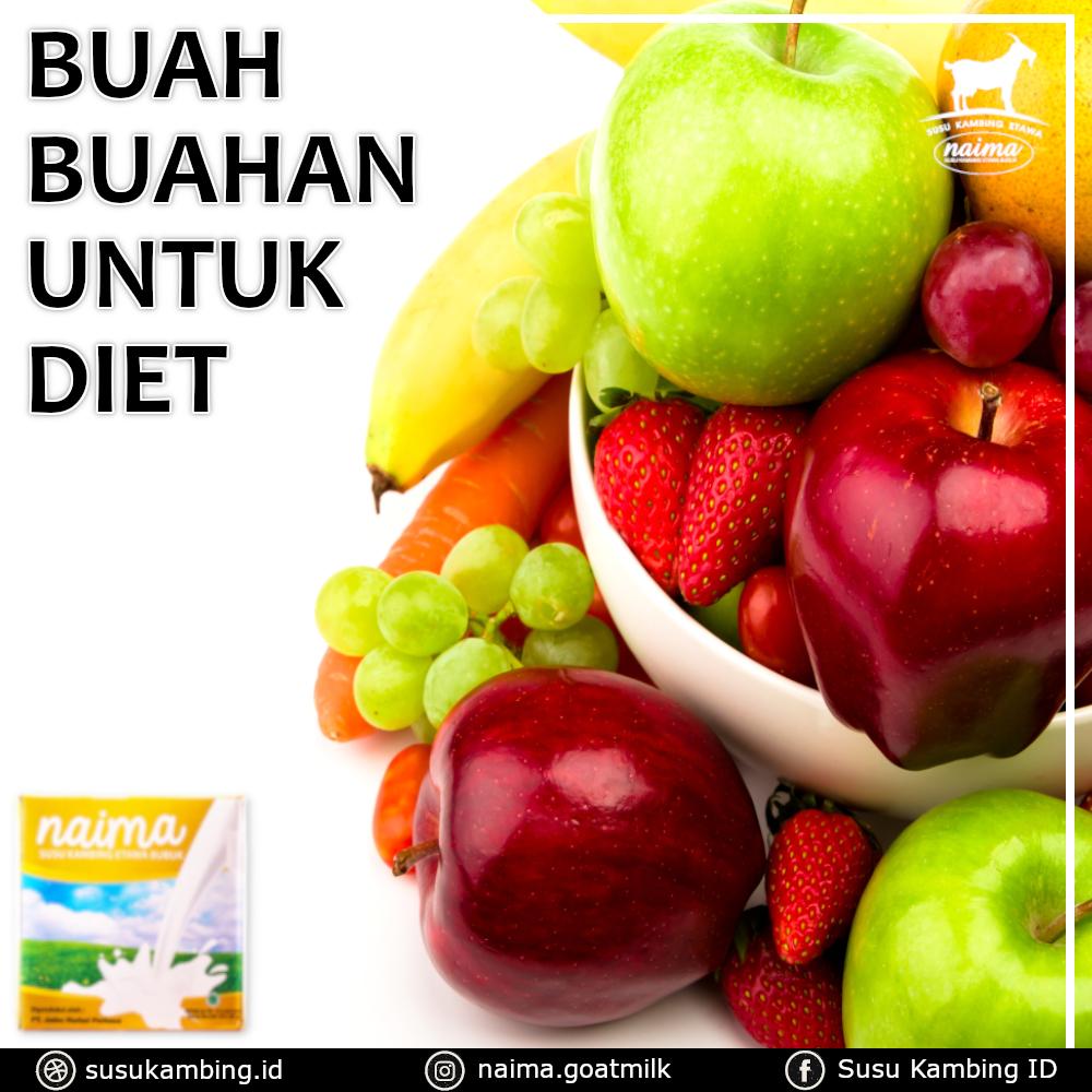 Buah Buahan Untuk Diet - susukambing.id