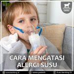 Cara Mengatasi Alergi Susu Pada Anak